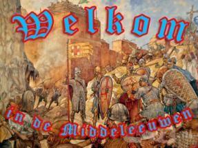 welkom bij de middeleeuwen